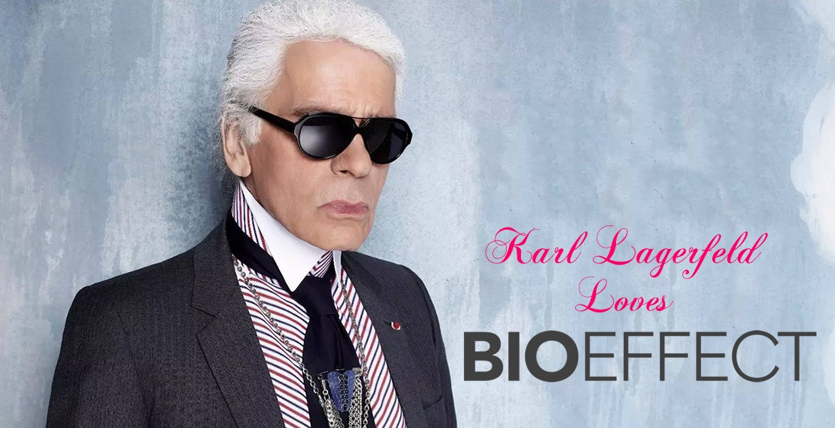 Karl Lagerfeld loves bioeffect